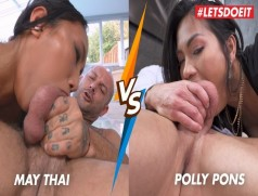 May Thai VS Polly Pons - Rough Asian Anal and Deepthroat who does is Better - LETSDOEIT
